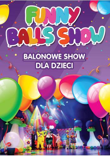Balonowe Show Online. Funny Balls Show ONLINE