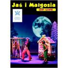 Jaś i Małgosia. Baśnia teatralna ONLINE
